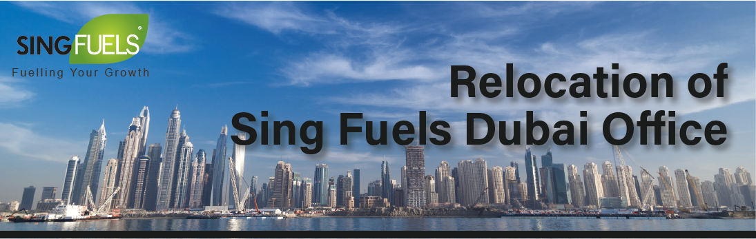 Relocation of Sing Fuels Dubai office